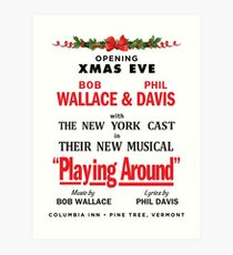 "White Christmas ""Playing Around"" Promo Art Print"