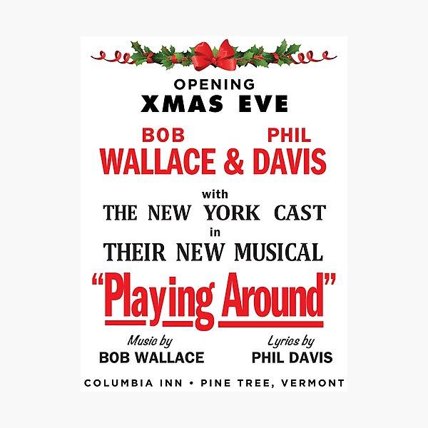 "White Christmas ""Playing Around"" Promo Photographic Print"