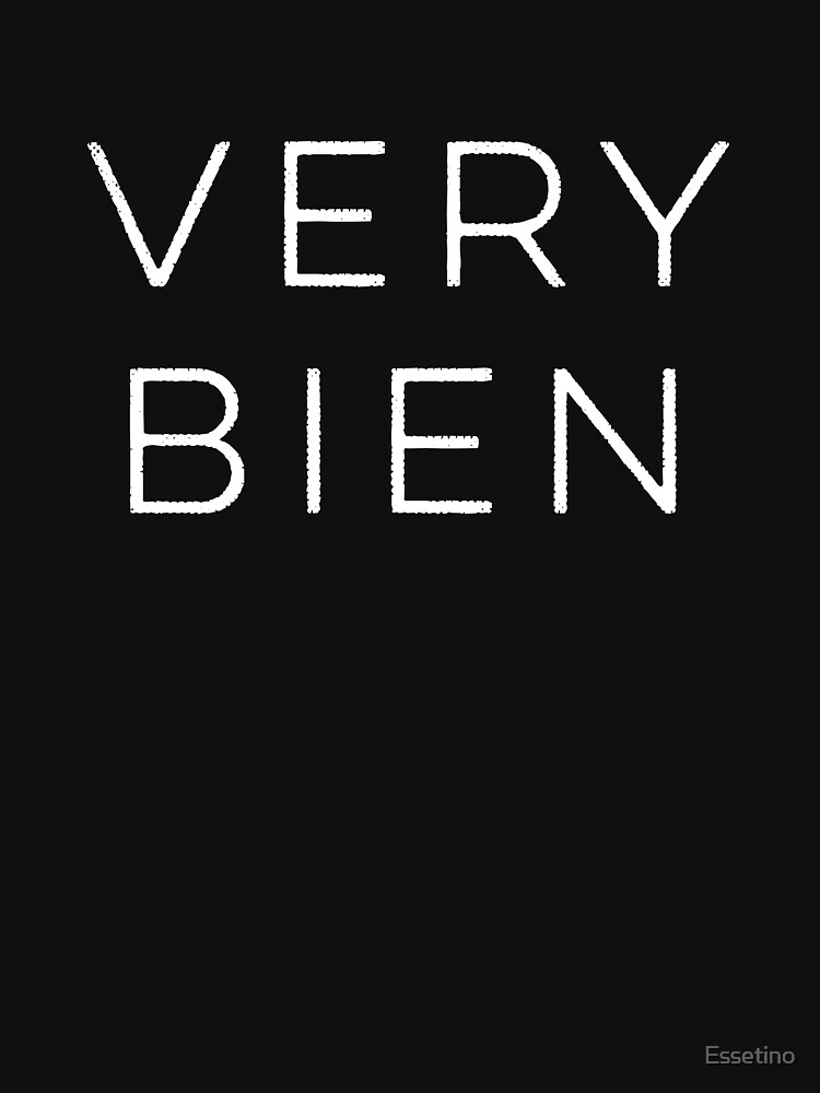 Funny Sayings Very Bien Basic B French Novelty Francais Bilingual  by Essetino