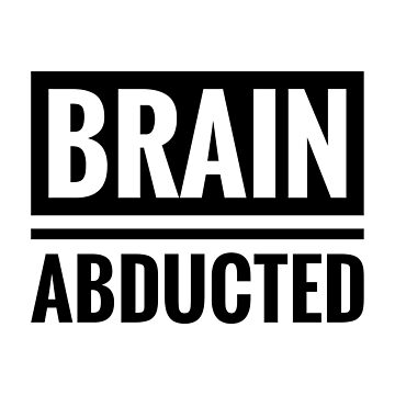 Brain abducted by C4Dart