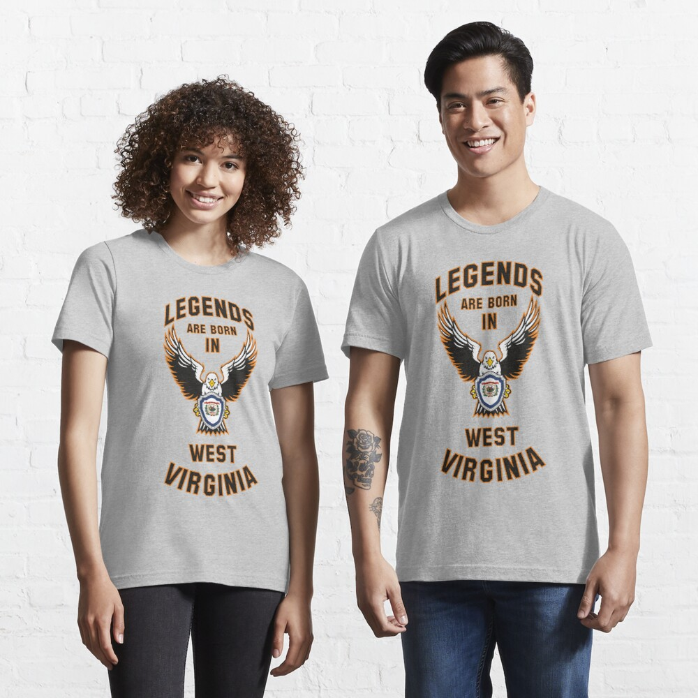 Legends are born in West Virginia Essential T-Shirt