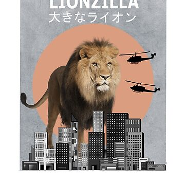Lionzilla Lion Funny Animal T-Shirt Lover Gift  by Ducky1000