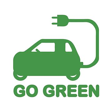 Go Green ~ Drive Electric Cars by tinybiscuits