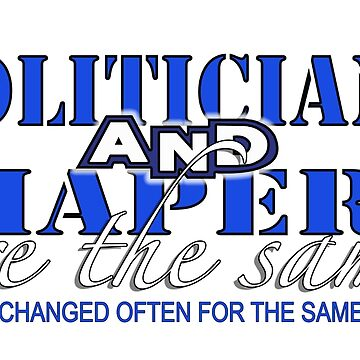 Politicians and Diapers by ainecreative