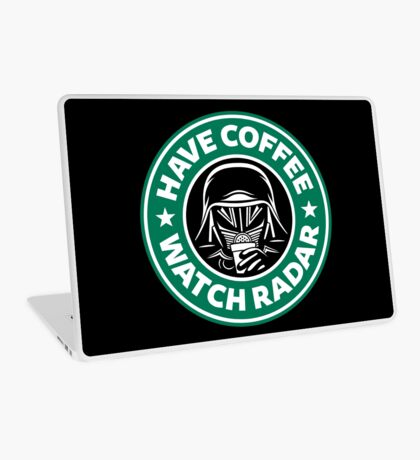Have Coffee, Watch Radar Laptop Skin