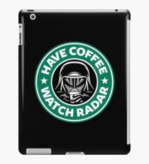 Have Coffee, Watch Radar iPad Case/Skin