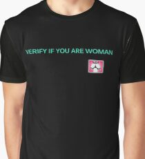 Funny Graphic & Typography Verify If You Are Woman T-Shirt and apparel  Graphic T-Shirt