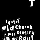 Old Church Choir by blessitshop