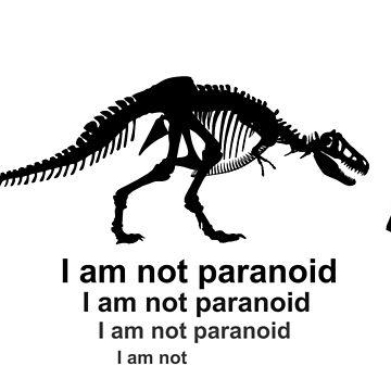 Not paranoid by fotokatt