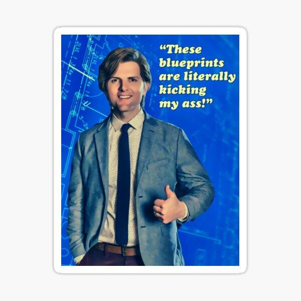 Adam Scott's Blueprints are literally kicking my ass Sticker