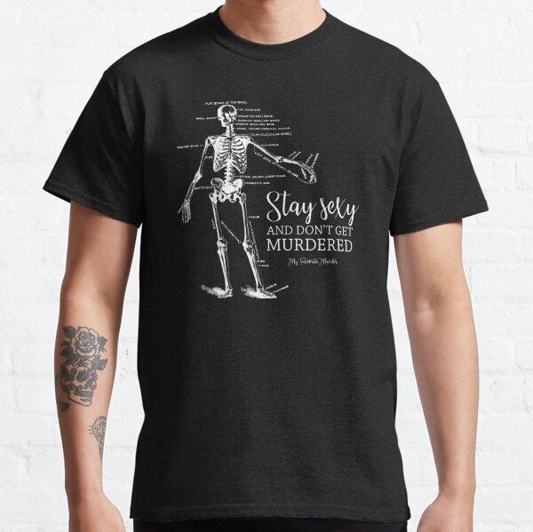 Stay Sexy - MFM Classic T-Shirt