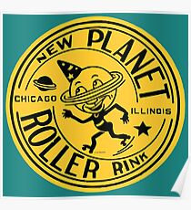 New Planet Roller Rink Poster