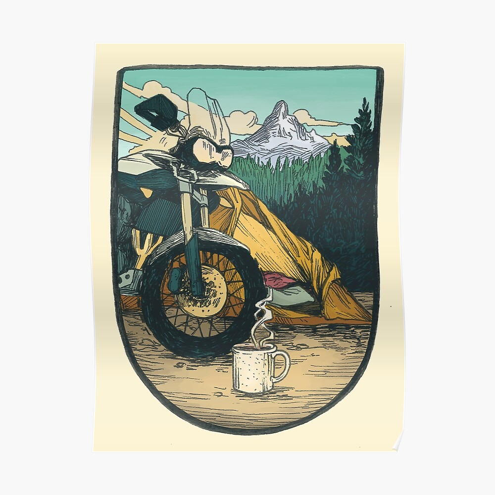 Moto Camp Life Poster By Blindthistle Redbubble