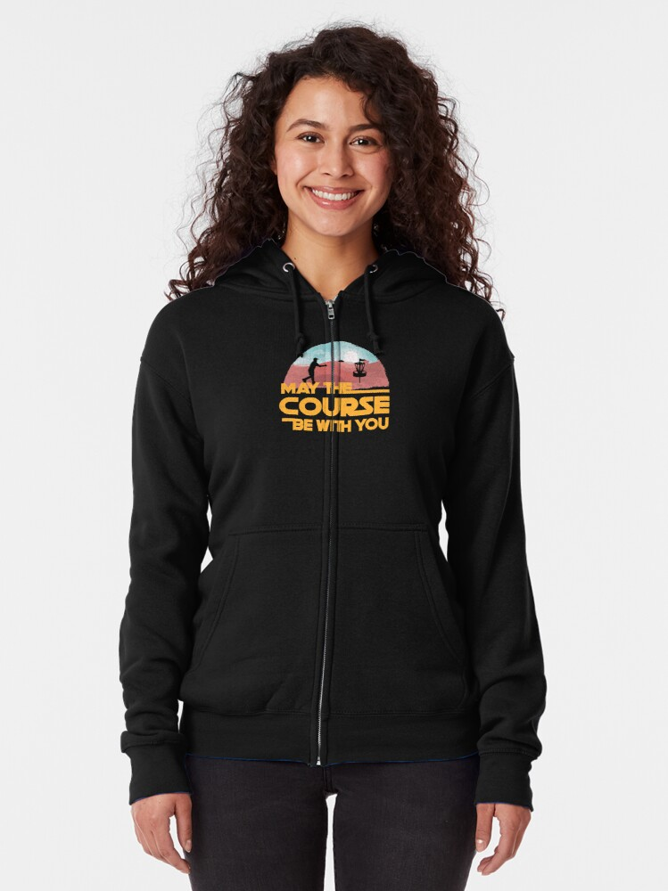 Alternate view of May The Course Be With You Zipped Hoodie