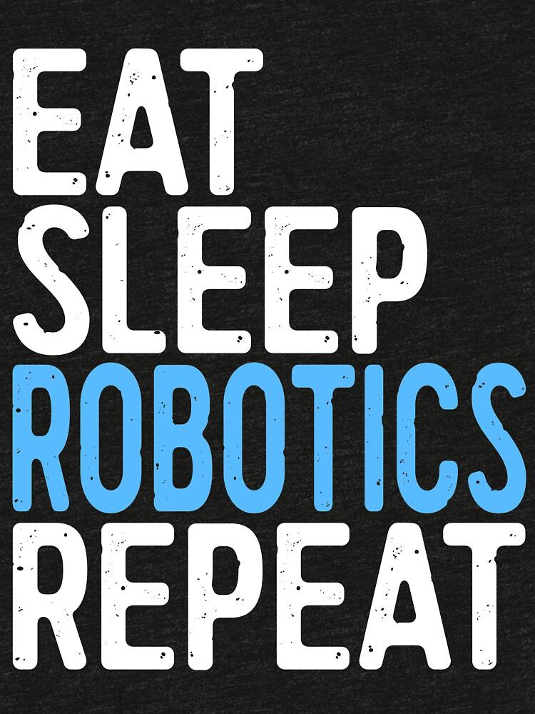 Eat Sleep Robotics wiederholen von deepstone