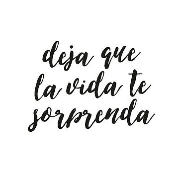 Quotes About Life in Spanish, Motivational Quote by santiagodesign