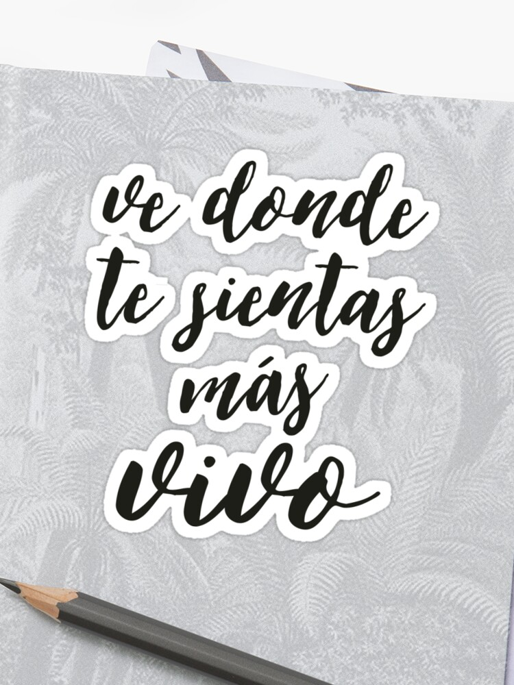 Travel Quotes In Spanish Inspirational Life Quote Sticker By Rebel Us Apparel