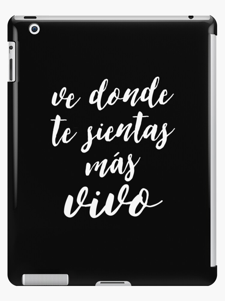 Travel Quotes In Spanish Inspirational Life Quote Ipad Cases