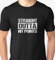 Straight Outta Hit Points Unisex T-Shirt
