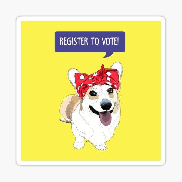 Political Pups - Register to Vote! Corgi Dog Sticker