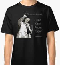 Just One More Cigar: Detective Freud Classic T-Shirt