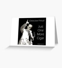 Just One More Cigar: Detective Freud Greeting Card