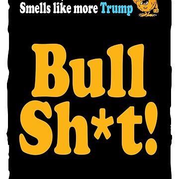 more trump bull by BrendanJohnson