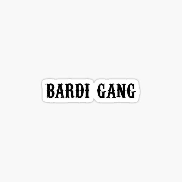 Bardi Gang Cardi B Stickers Sticker