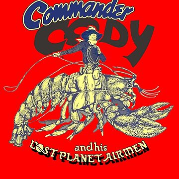 Commander Cody and His Lost Planet Airmen by RatRock