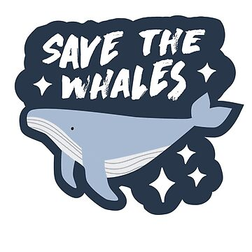 Save the Whales by delabrmr