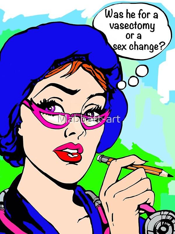 Humour médical? Vasectomie ou changement de sexe? | Impression artistique