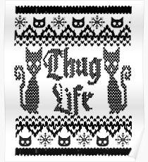 Thug Life Cat Poster