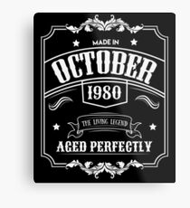 Born In October 1980 - 38th Birthday Gift Metal Print