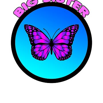 Kids or Adult Butterfly Big Sister Shirt by MapleWarrior