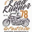 Road Runner Custom Motorcycle Vintage T-shirt by artbaggage