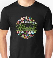 I Am A Hikeaholic - Hiking Nature Wanderlust forest Unisex T-Shirt