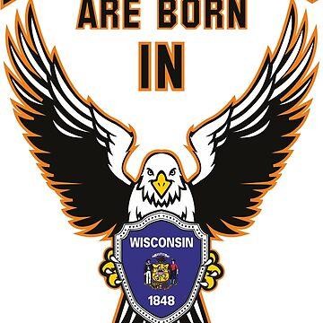 Legends are born in Wisconsin by beloknet