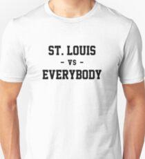 St. Louis vs Everybody Unisex T-Shirt