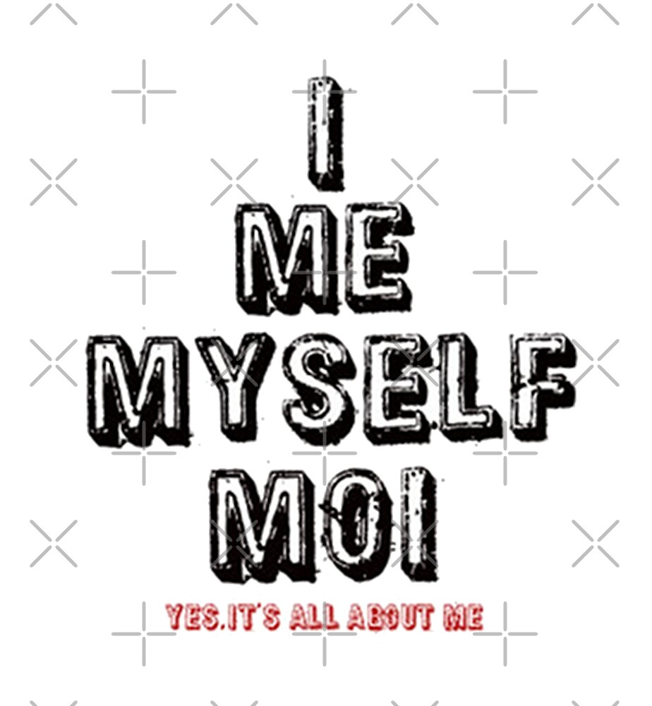 It's All About Me! by Artisimo
