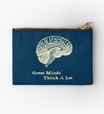 Great Minds Think A Lot Studio Pouch