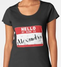 Hello My Name Is Alexandra Name Tag Women's Premium T-Shirt