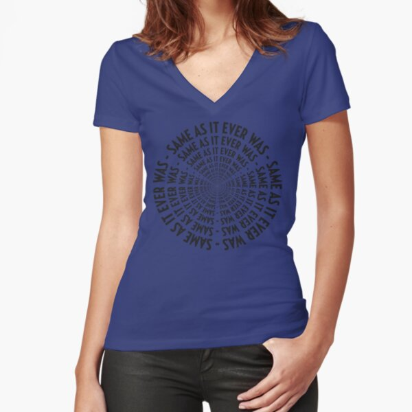 SAME AS IT EVER WAS - VERSION INFINITY Fitted V-Neck T-Shirt