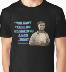"Jack Kerouac Quote:  ""You Can't Teach The Old Maestro A New Tune"" Graphic T-Shirt"