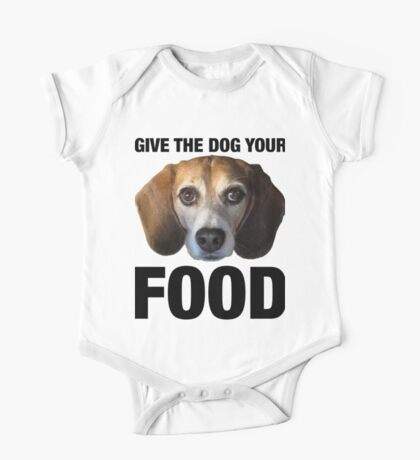 Give The Dog Your Food Kids Clothes