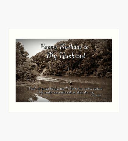 Husband Birthday Art Print