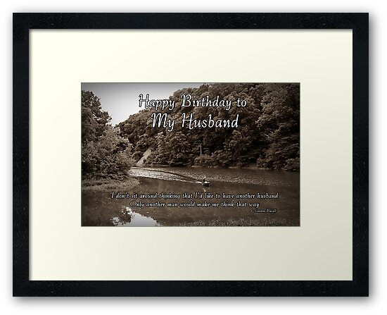 Husband Birthday Framed Prints By Greeting Cards Tracy DeVore