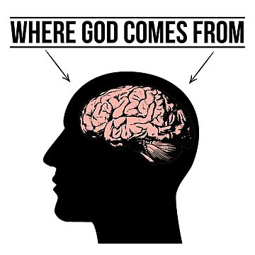Where God Comes From - Atheist Christianity Design by SpaceWarDesigns