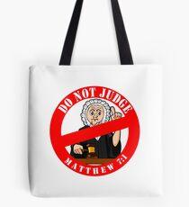 DO NOT JUDGE Tote Bag