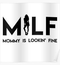 Mommy Is Lookin' Fine! Poster