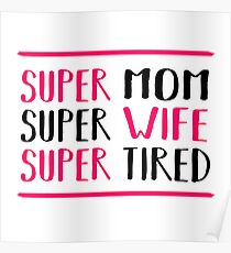 Super mom Poster